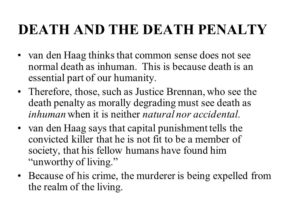 DEATH AND THE DEATH PENALTY