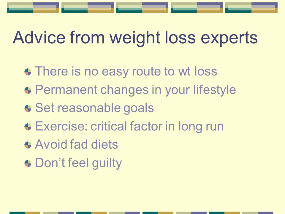 Advice from weight loss experts