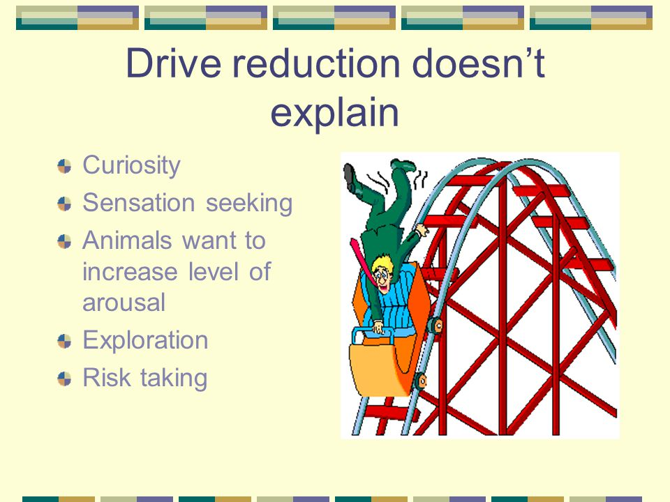 Drive reduction doesn't explain