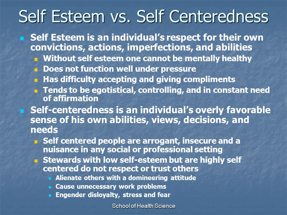 Self Esteem vs. Self Centeredness