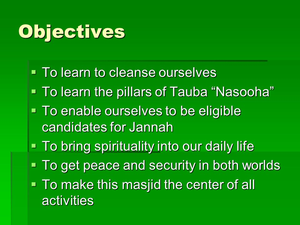 Objectives To learn to cleanse ourselves