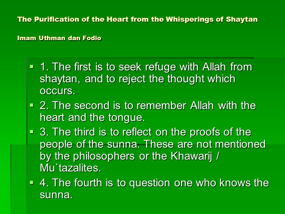 2. The second is to remember Allah with the heart and the tongue.