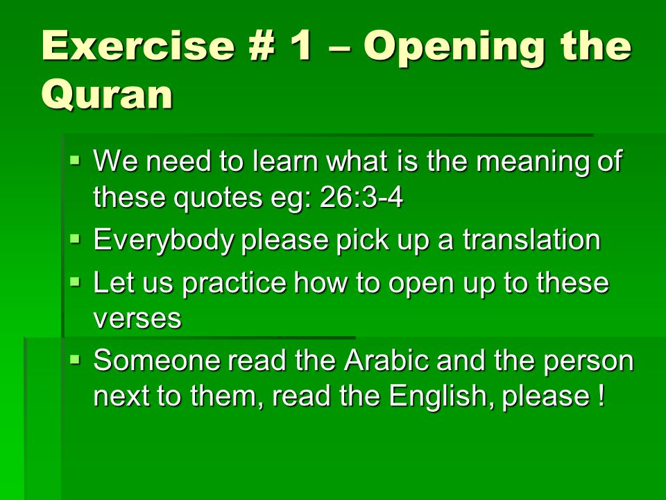 Exercise # 1 – Opening the Quran
