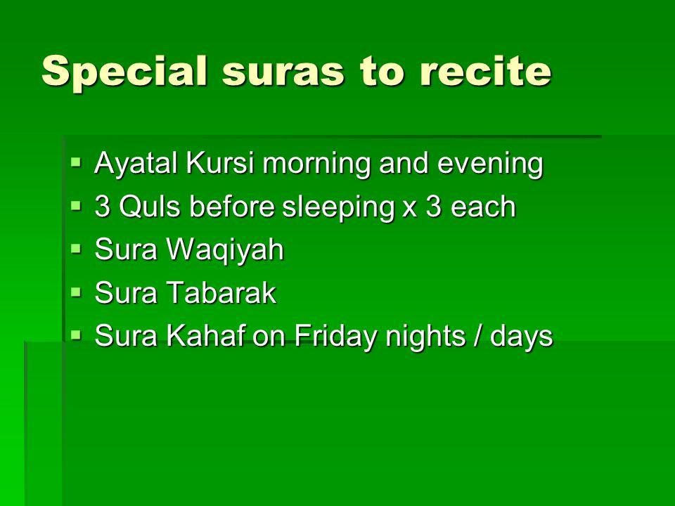 Special suras to recite