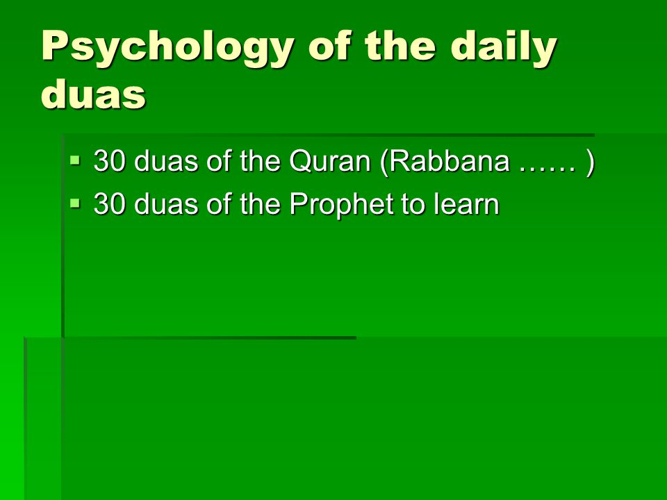 Psychology of the daily duas