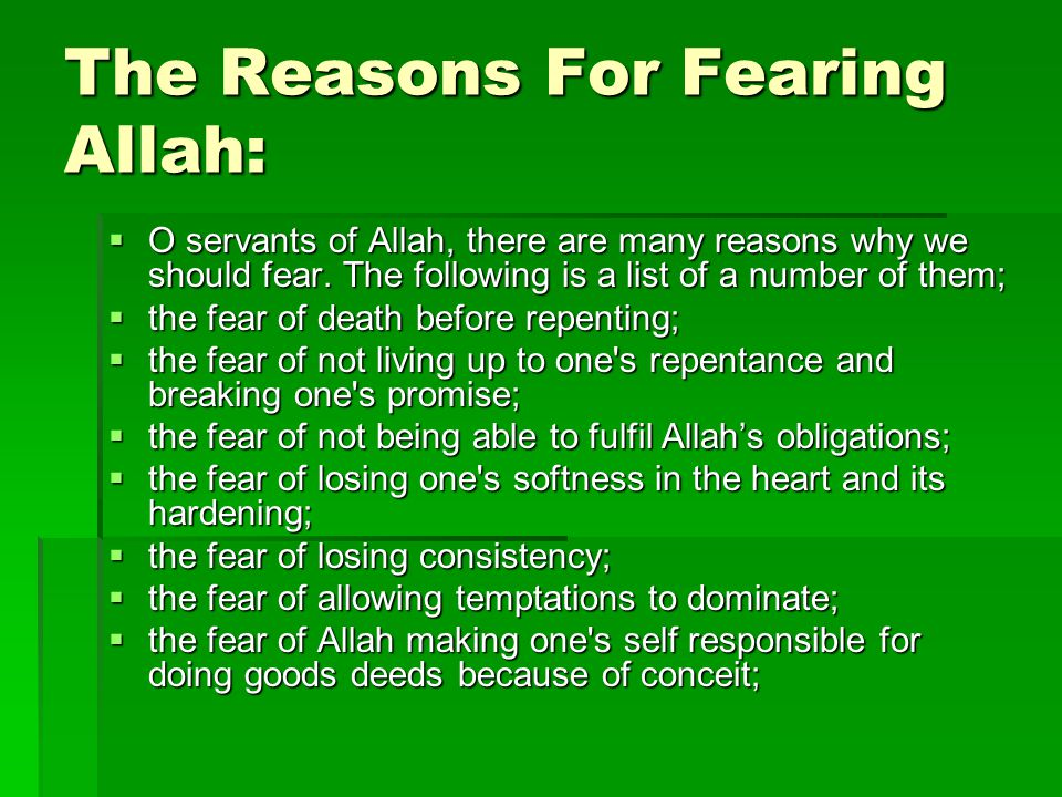 The Reasons For Fearing Allah: