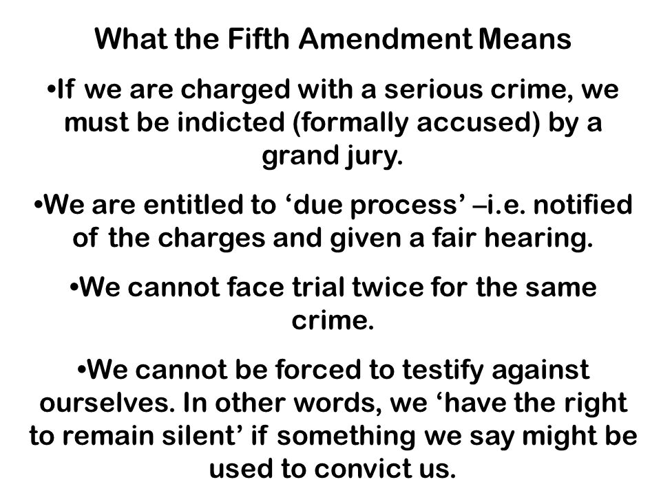 What the Fifth Amendment Means