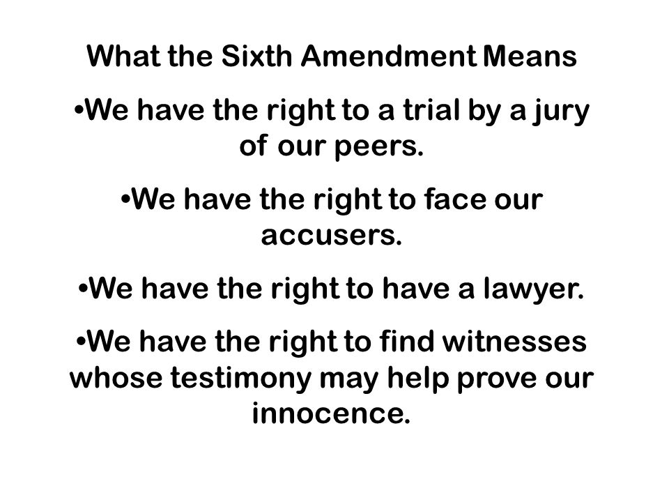 What the Sixth Amendment Means