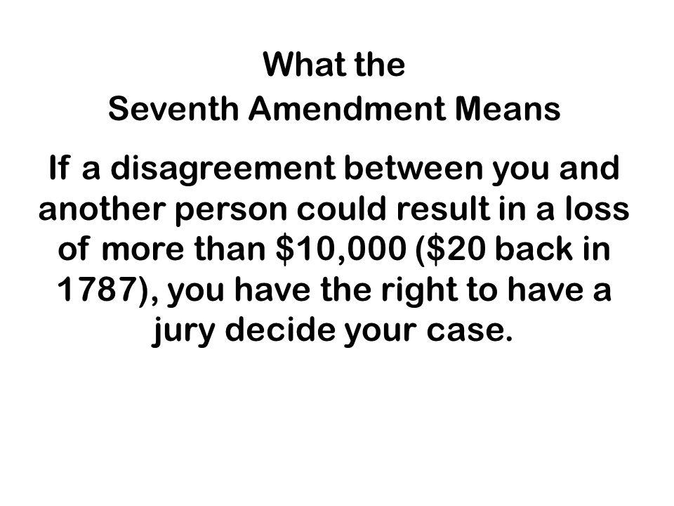 Seventh Amendment Means
