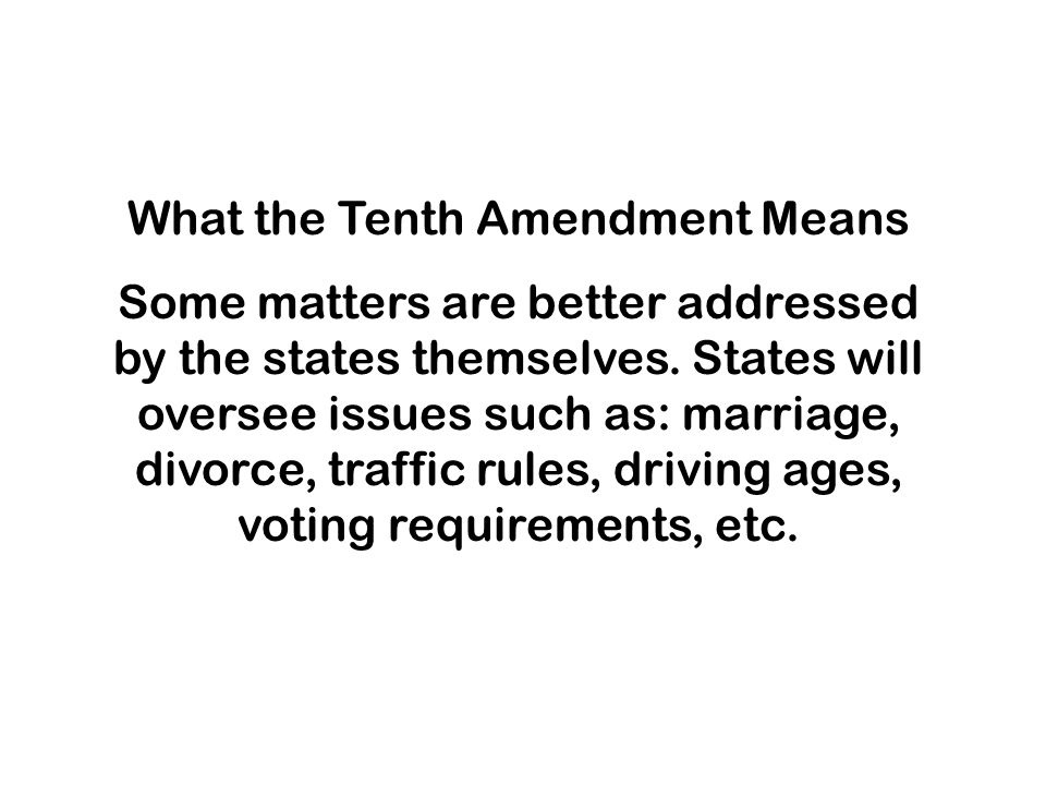 What the Tenth Amendment Means