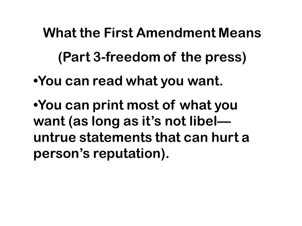 What the First Amendment Means (Part 3-freedom of the press)