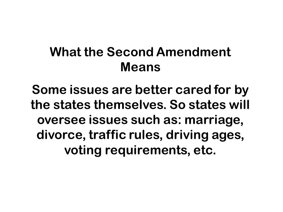 What the Second Amendment Means