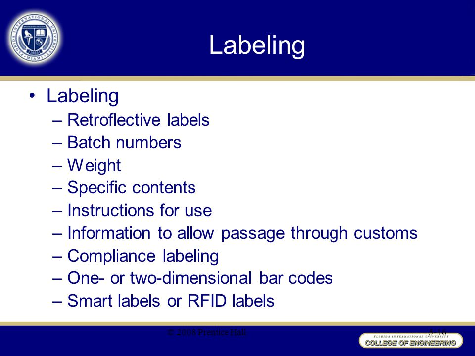 Labeling Labeling Retroflective labels Batch numbers Weight