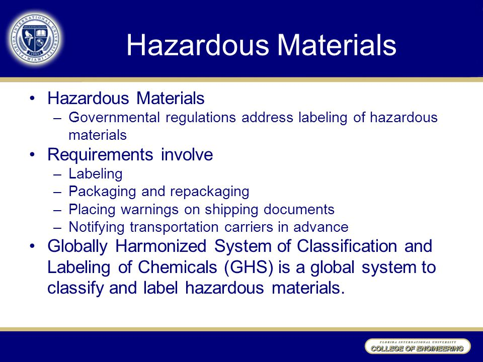 Hazardous Materials Hazardous Materials Requirements involve