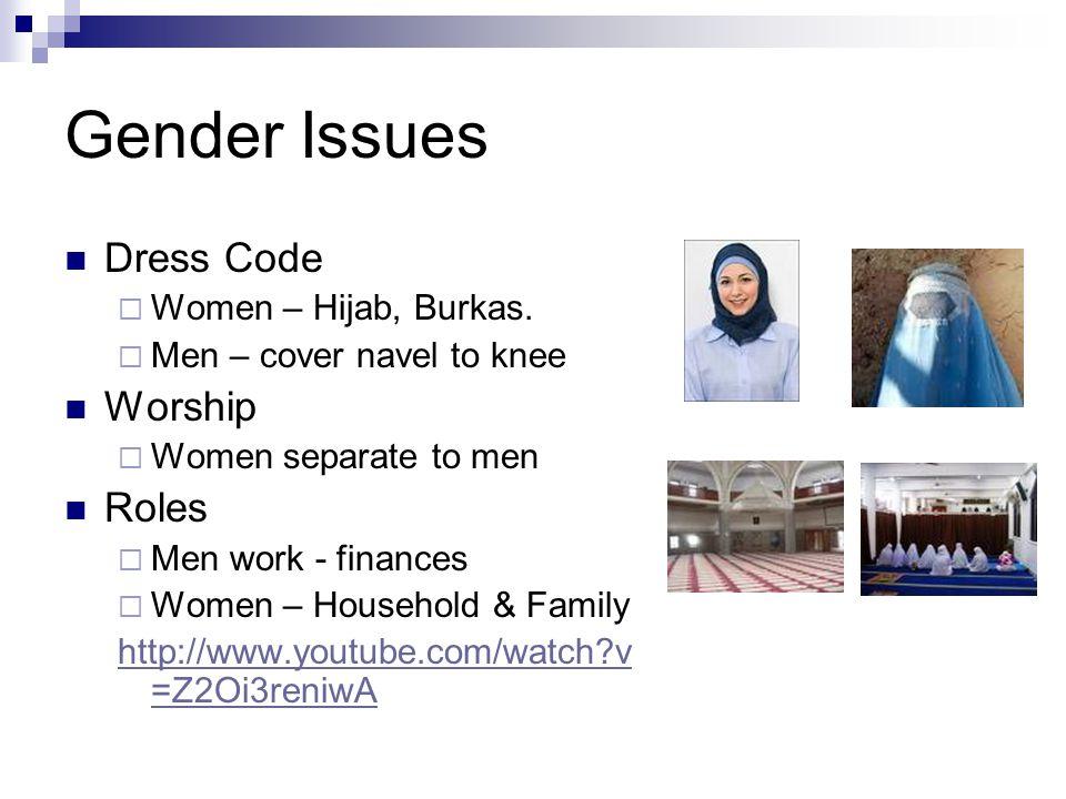Gender Issues Dress Code Worship Roles Women – Hijab, Burkas.