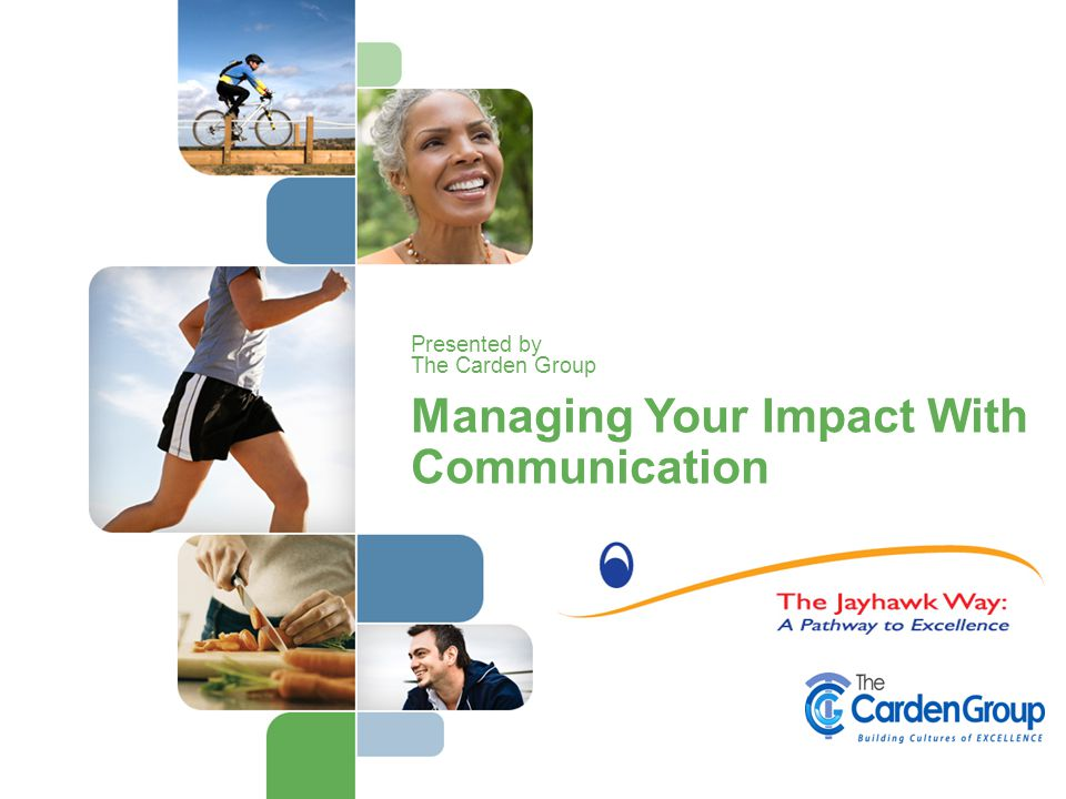 Managing Your Impact With Communication