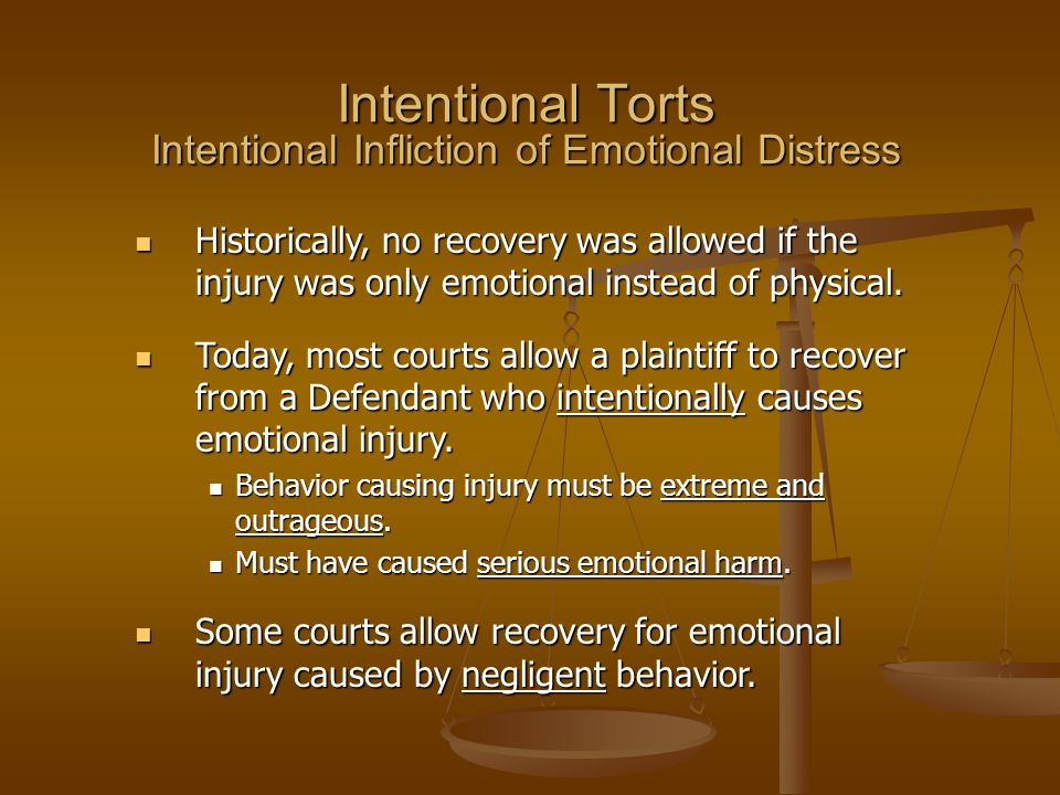 Intentional Torts Intentional Infliction of Emotional Distress