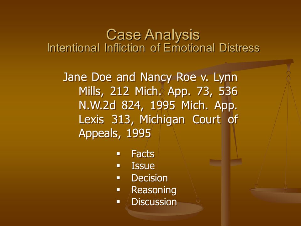 Case Analysis Intentional Infliction of Emotional Distress