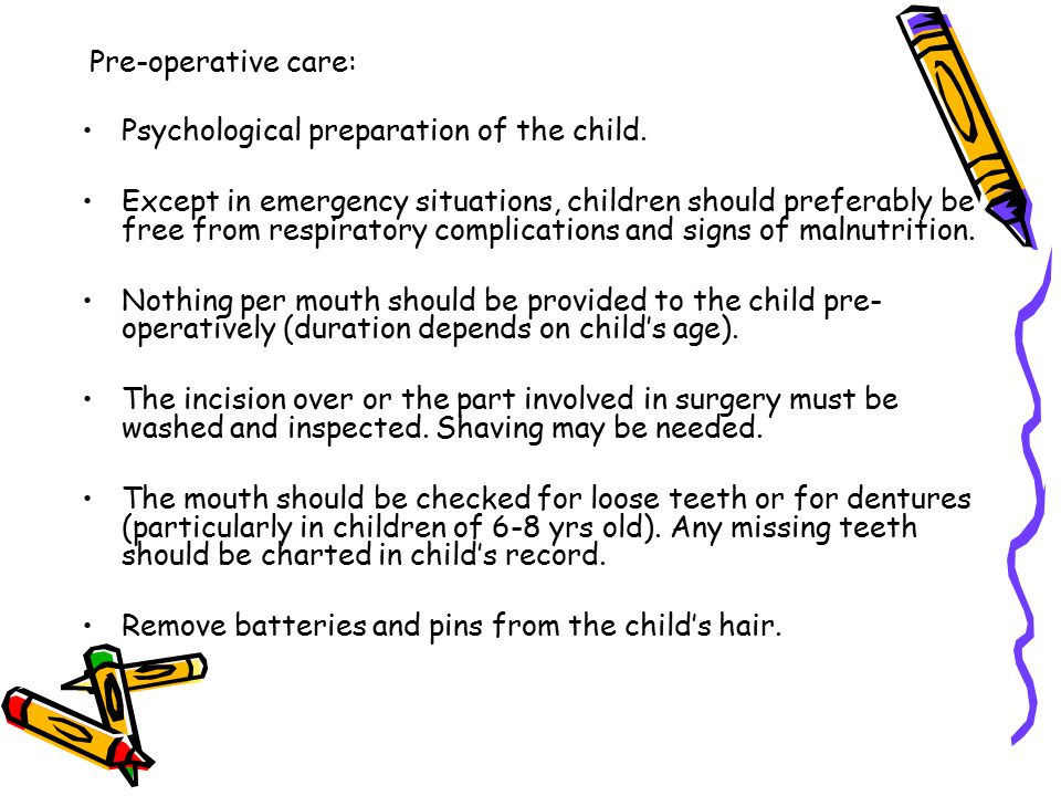 Pre-operative care: Psychological preparation of the child.