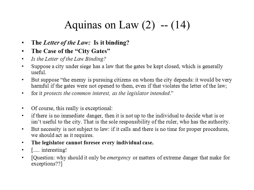 Aquinas on Law (2) -- (14) The Letter of the Law: Is it binding