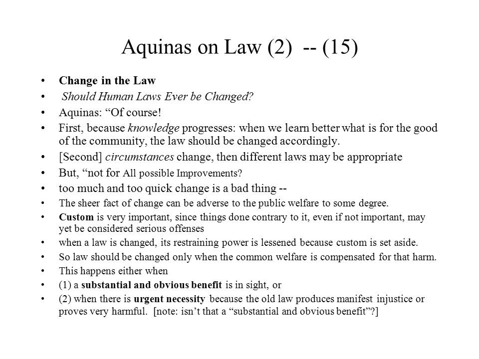 Aquinas on Law (2) -- (15) Change in the Law