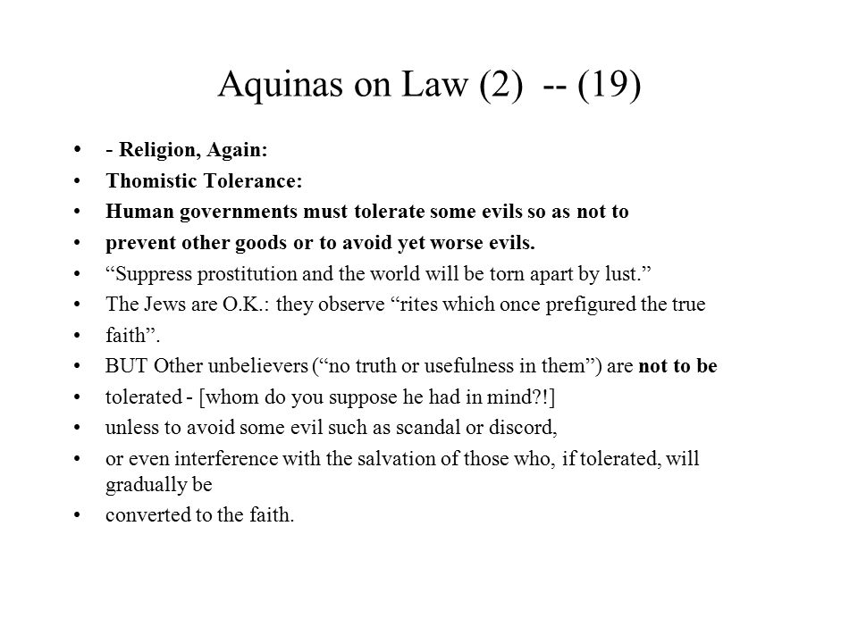 Aquinas on Law (2) -- (19) - Religion, Again: Thomistic Tolerance:
