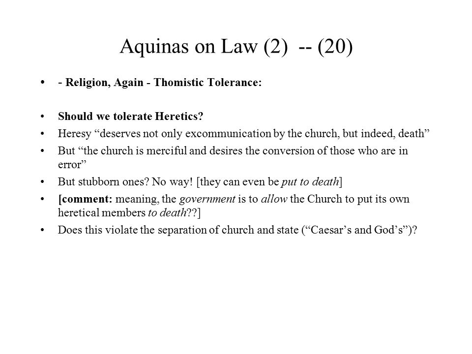 Aquinas on Law (2) -- (20) - Religion, Again - Thomistic Tolerance: