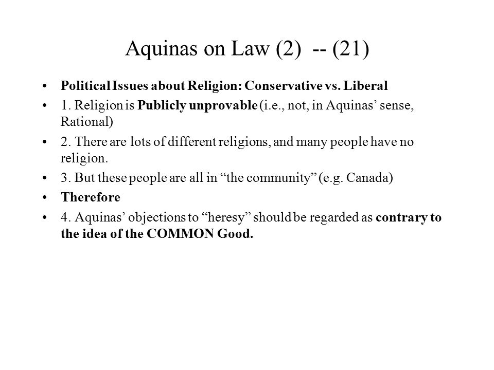 Aquinas on Law (2) -- (21) Political Issues about Religion: Conservative vs. Liberal.