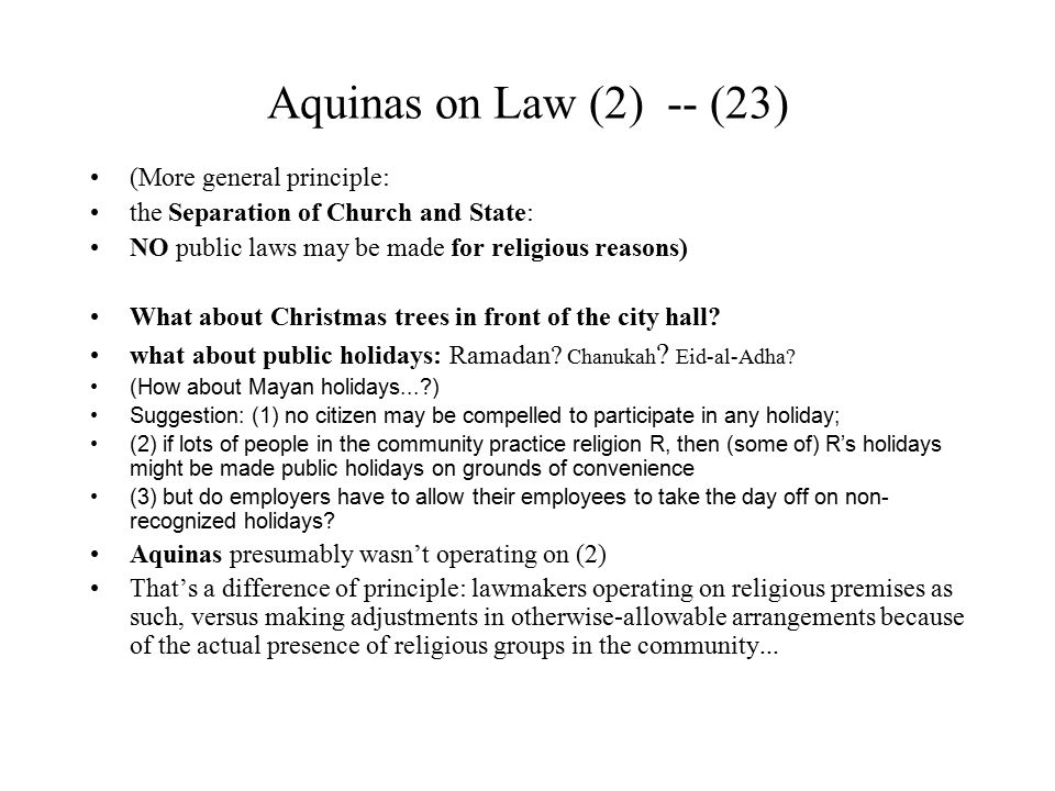 Aquinas on Law (2) -- (23) (More general principle: