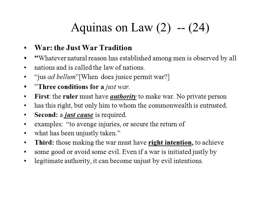 Aquinas on Law (2) -- (24) War: the Just War Tradition