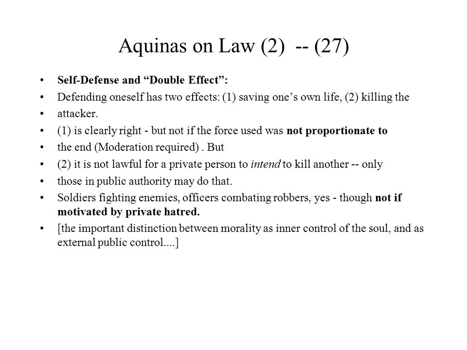Aquinas on Law (2) -- (27) Self-Defense and Double Effect :