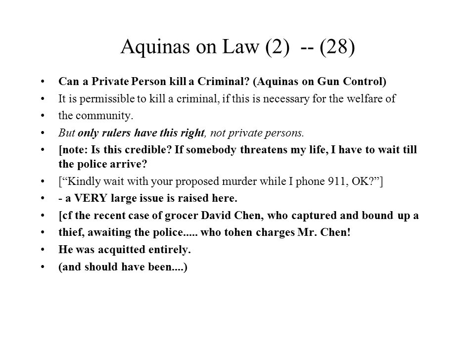 Aquinas on Law (2) -- (28) Can a Private Person kill a Criminal (Aquinas on Gun Control)