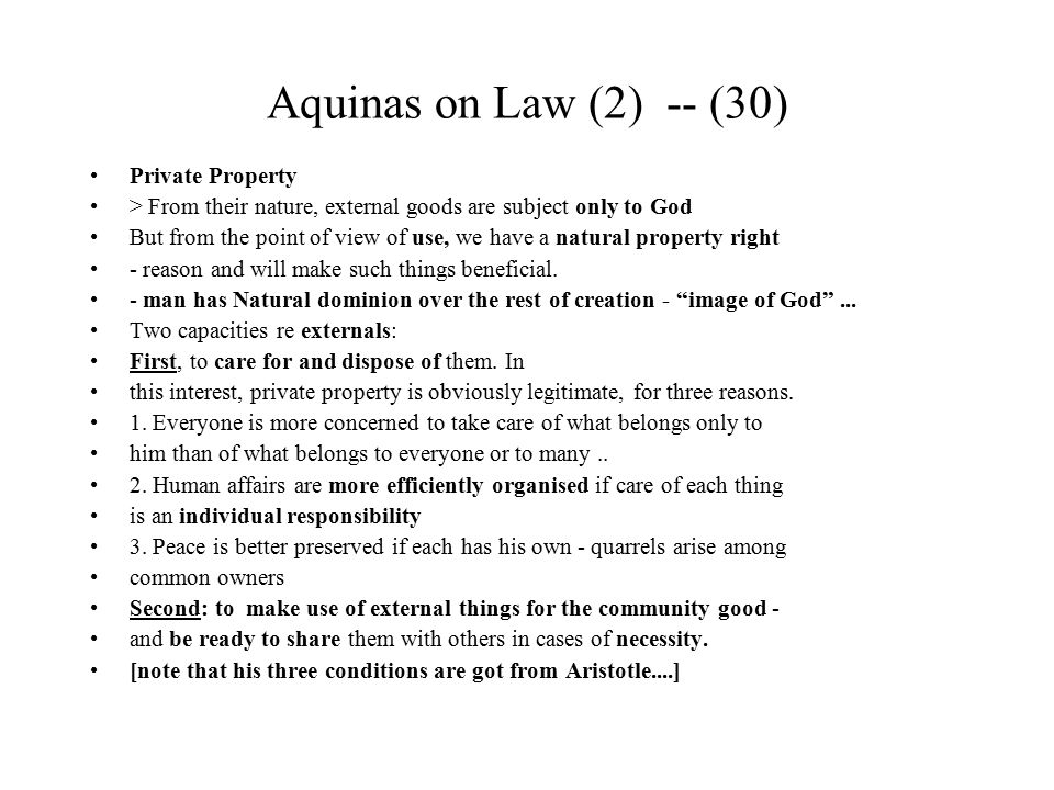 Aquinas on Law (2) -- (30) Private Property