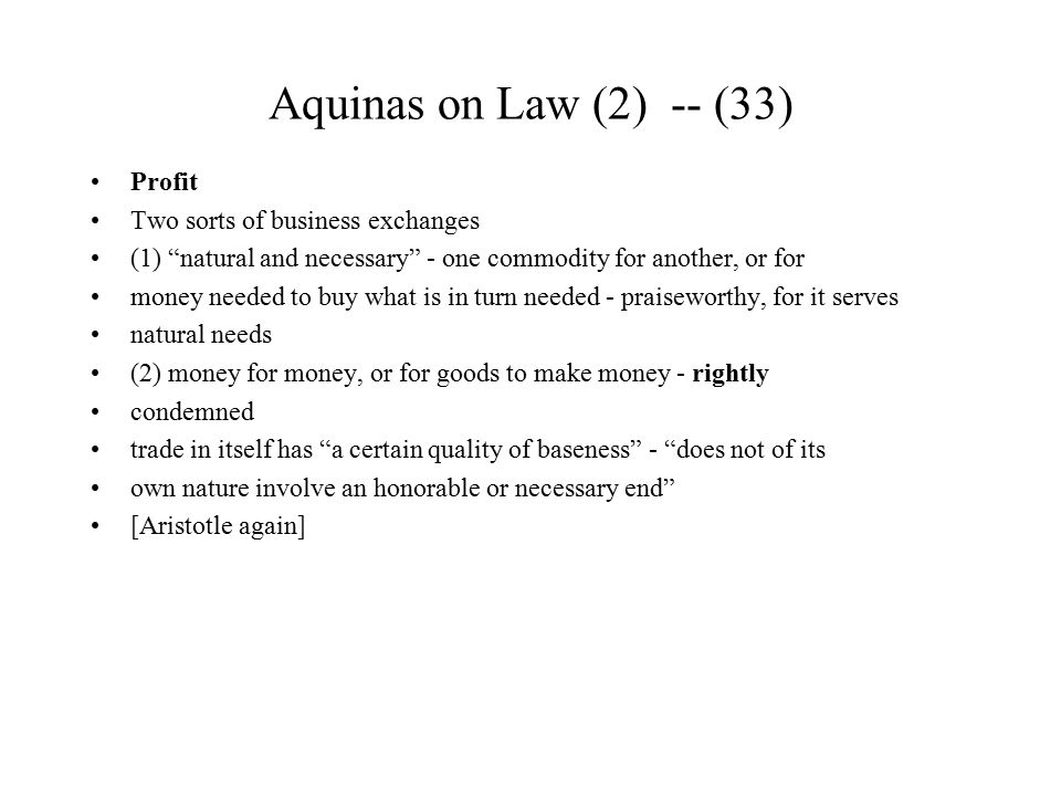 Aquinas on Law (2) -- (33) Profit Two sorts of business exchanges