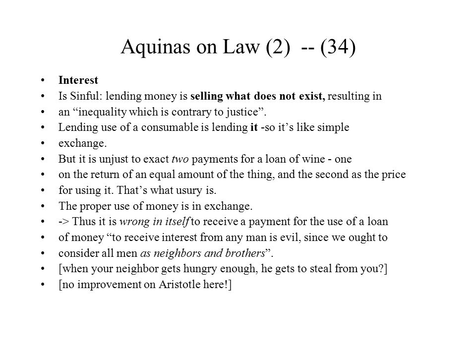 Aquinas on Law (2) -- (34) Interest