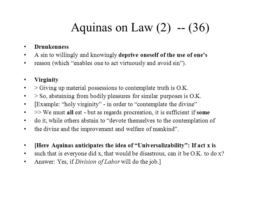 Aquinas on Law (2) -- (36) Drunkenness