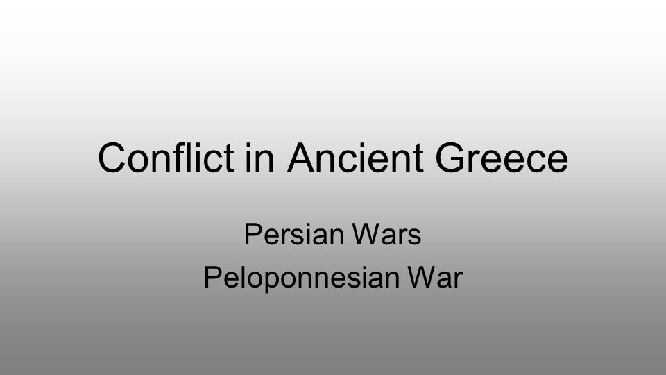 Conflict in Ancient Greece
