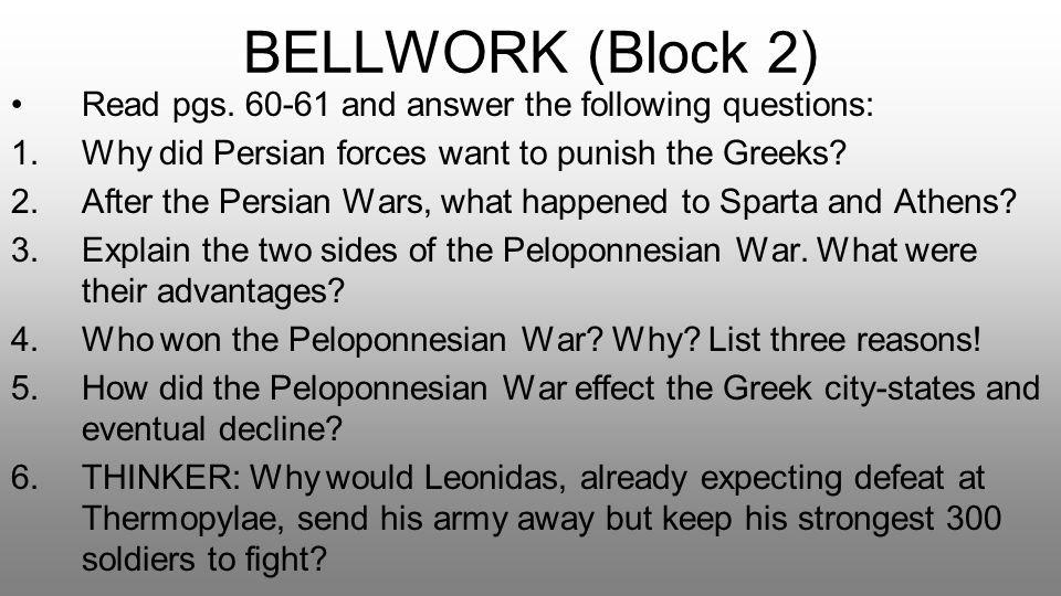 BELLWORK (Block 2) Read pgs. 60-61 and answer the following questions: