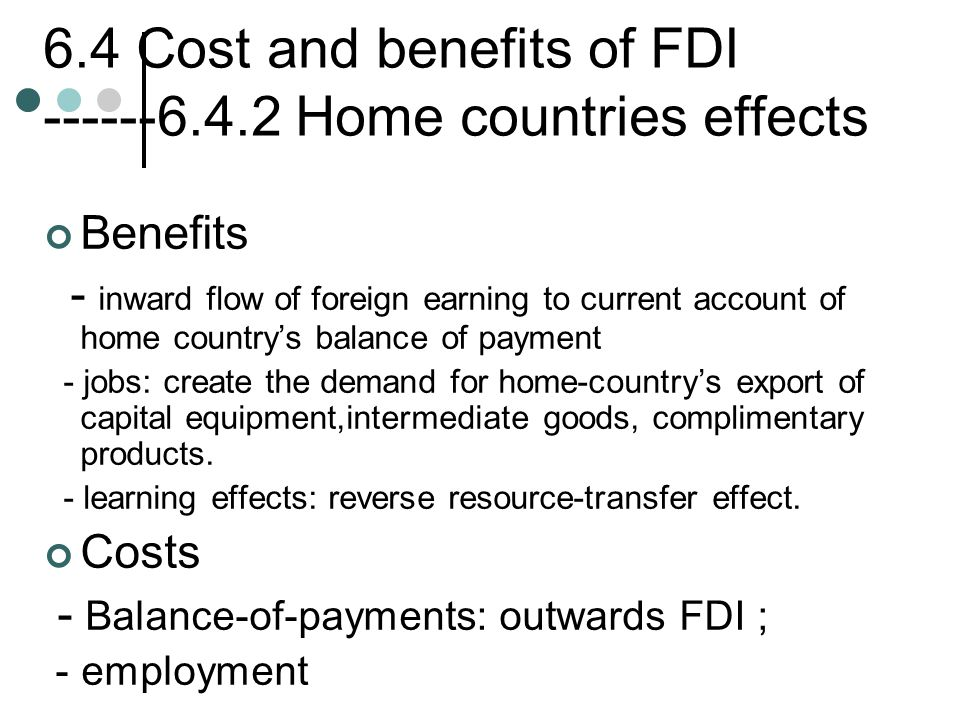 6.4 Cost and benefits of FDI ------6.4.2 Home countries effects