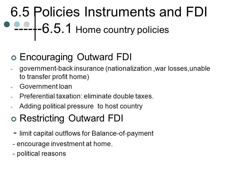 6.5 Policies Instruments and FDI ------6.5.1 Home country policies