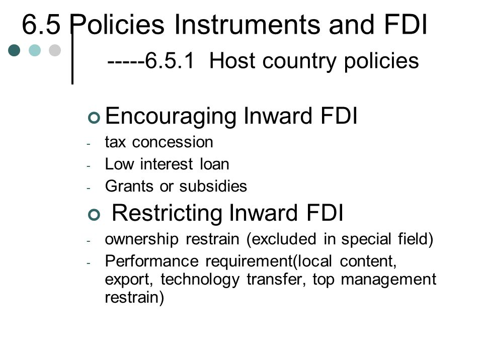 6.5 Policies Instruments and FDI -----6.5.1 Host country policies