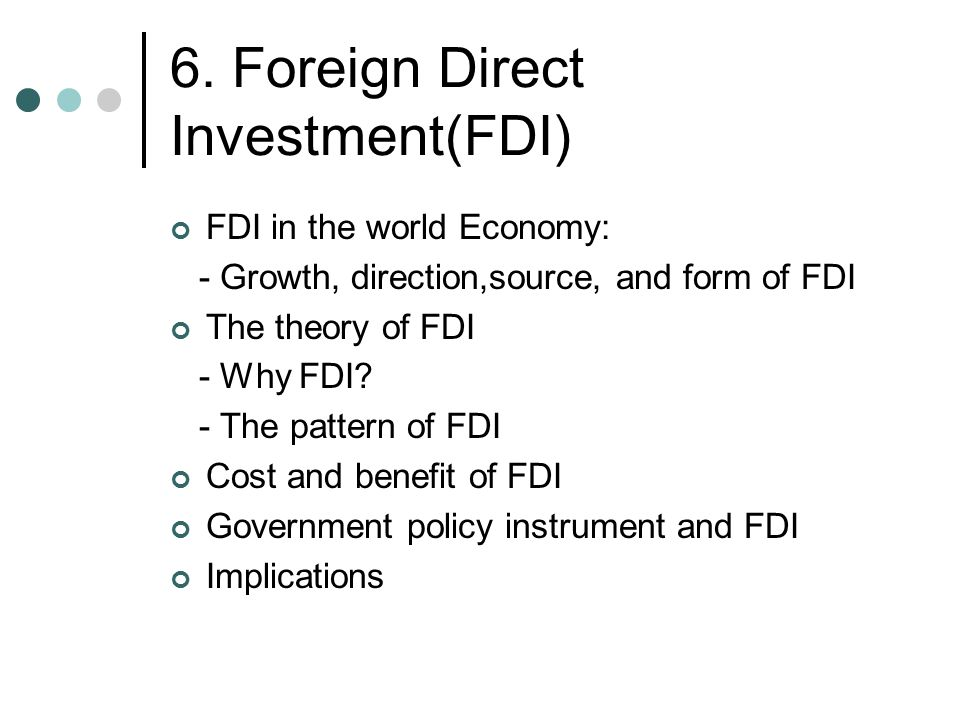 6. Foreign Direct Investment(FDI)