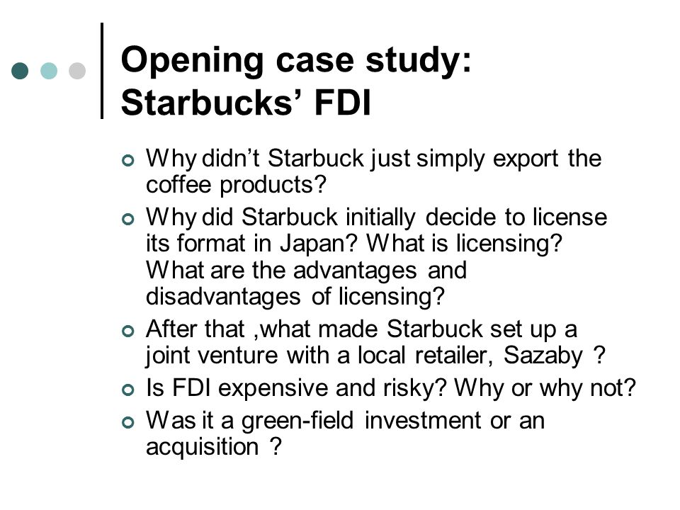 starbucks fdi Investment (fdi) on southern california, focusing on the number of foreign- owned enterprises  as possible – a starbucks on every corner – and  businesses.