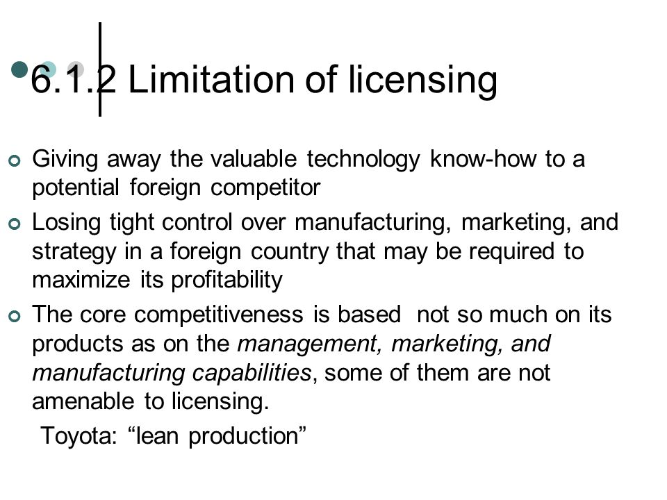 6.1.2 Limitation of licensing