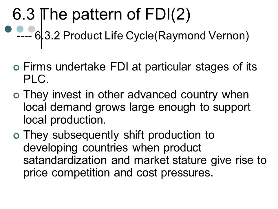 6. 3 The pattern of FDI(2) ---- 6. 3