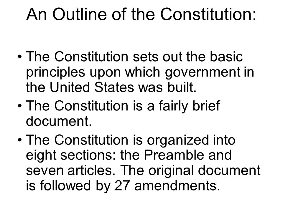 An Outline of the Constitution: