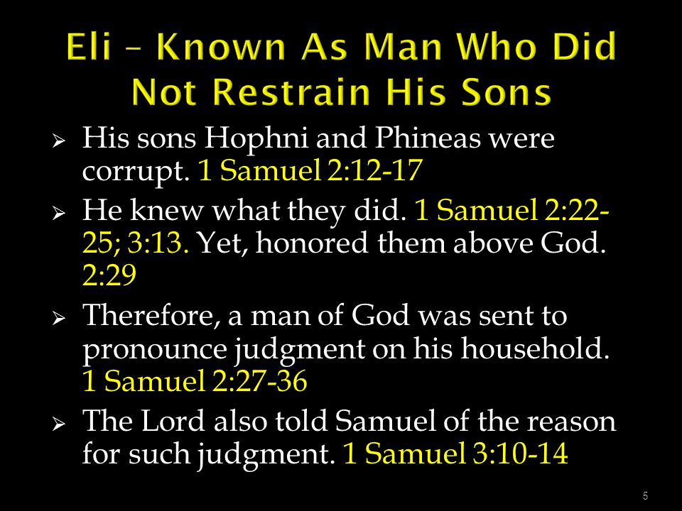 Eli – Known As Man Who Did Not Restrain His Sons