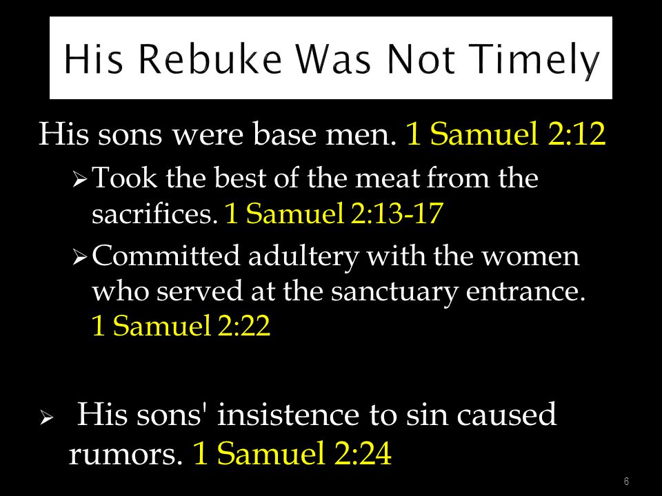 His Rebuke Was Not Timely