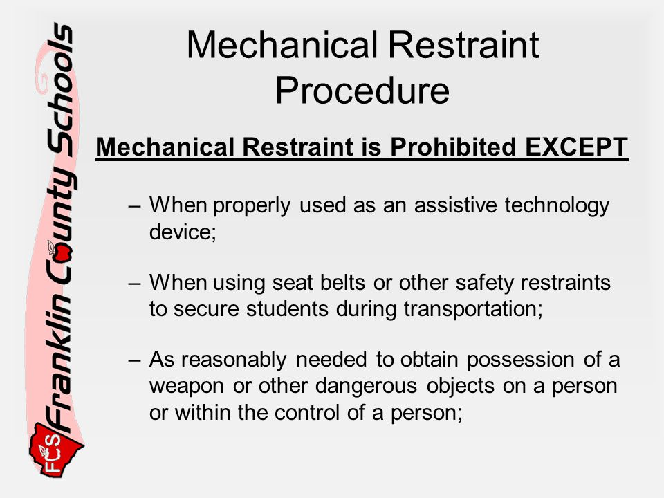 Mechanical Restraint Procedure