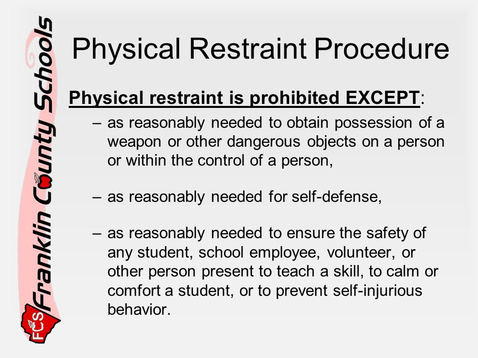 Physical Restraint Procedure